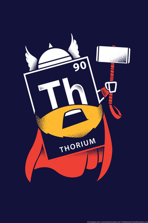 Thorium Marvel Comics Thor geek chemistry pun poster