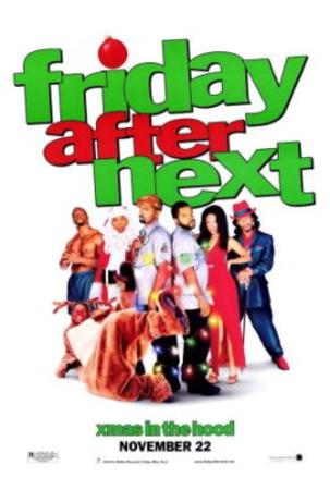Friday After Next (Ice Cube) Movie Poster Láminas