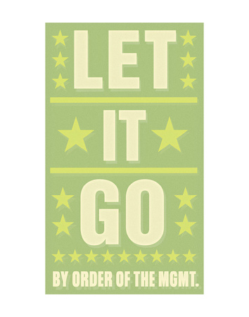 Let it Go Posters by John Golden
