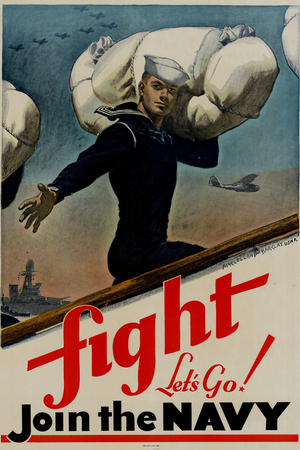 Fight Let's Go Join the Navy WWII War Propaganda Print Plastic Sign Plastic Sign