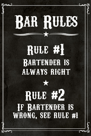 Bar Rules The Bartender is Always Right Sign Print Plastic Sign Plastic Sign