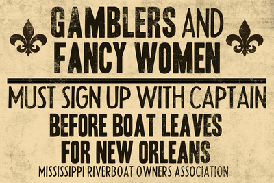 Gamblers and Fancy Women Sign Up Vintage New Orleans Plastic Sign Plastic Sign
