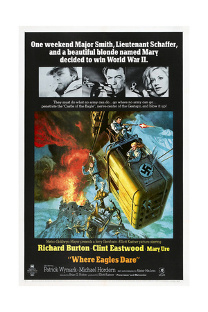 Where Eagles Dare, US poster, Richard Burton, Clint Eastwood, Mary Ure, 1968 Prints