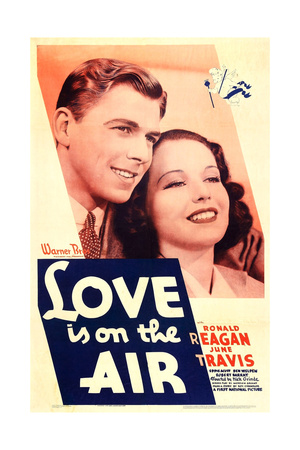 LOVE IS ON THE AIR, US poster art, from left: Ronald Reagan, June Travis, 1937 Prints