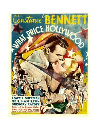 WHAT PRICE HOLLYWOOD, Neil Hamilton, Constance Bennett on window card, 1932 Art