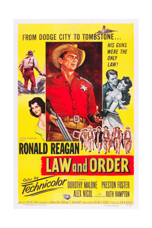 LAW AND ORDER, center: Ronald Reagan on poster art, 1953. Print