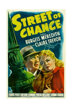 STREET OF CHANCE, from left: Burgess Meredith, Claire Trevor, 1942. Posters