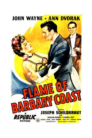 FLAME OF BARBARY COAST, US poster, from left: Ann Dvorak, John Wayne, Joseph Schildkraut, 1945 Posters