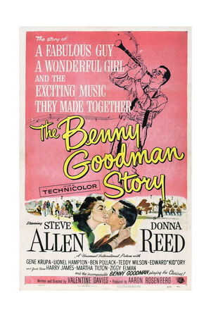 THE BENNY GOODMAN STORY, US poster, bottom center left: Donna Reed, Steve Allen, 1956 Prints