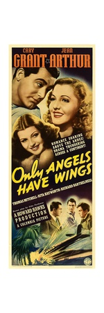 ONLY ANGELS HAVE WINGS Print