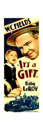 IT'S A GIFT, from left Baby LeRoy, W.C. Fields, 1934. Posters