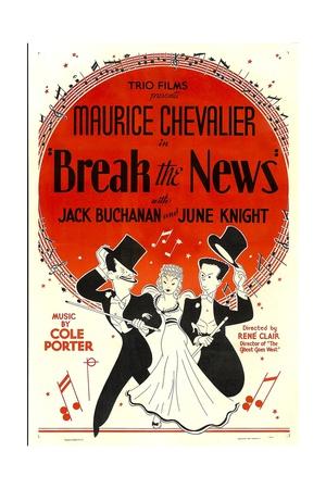 BREAK THE NEWS, from left: Maurice Chevalier, June Knight, Jack Buchanan, 1938 Prints
