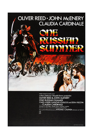 FURY, (aka ONE RUSSIAN SUMMER), US poster, bottom right: Claudia Cardinale, Oliver Reed, 1973 Posters
