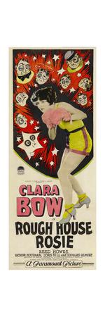 ROUGH HOUSE ROSIE, center: Clara Bow, 1927. Prints