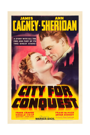 CITY FOR CONQUEST, Ann Sheridan, James Cagney, 1940. Print