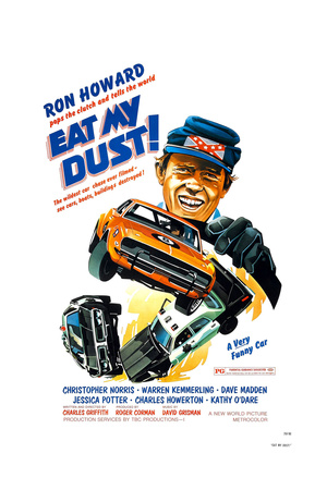 EAT MY DUST, Ron Howard, 1976 Posters
