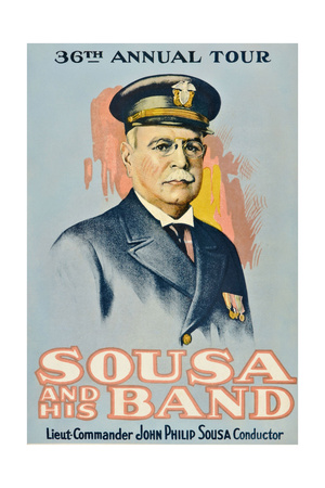 SOUSA AND HIS BAND, John Philip Sousa, 1901. Posters