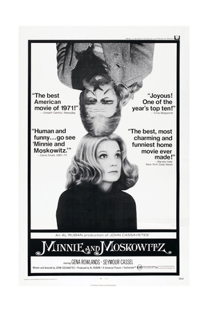 MINNIE AND MOSKOWITZ, US poster, from top: Seymour Cassel, Gena Rowlands, 1971 Prints