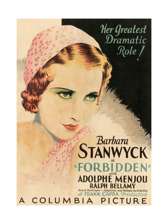 FORBIDDEN, Barbara Stanwyck, 1932 Posters