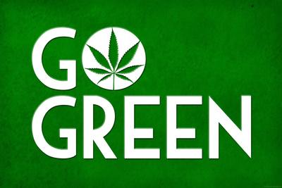 Marijuana Go Green College Print Plastic Sign Plastic Sign