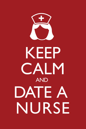 Keep Calm and Date a Nurse Plastic Sign Plastic Sign