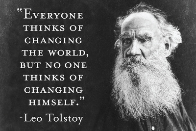 Every Thinks Of Changing World Not Himself Tolstoy Quote Plastic Sign Plastic Sign by  Ephemera
