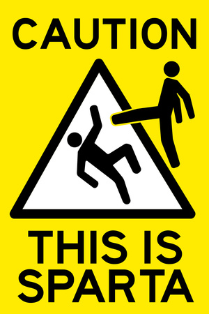 Caution This is Sparta Movie Plastic Sign Plastic Sign