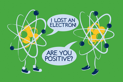 Atoms Lost an Electron Snorg Tees Plastic Sign Plastic Sign by  Snorg
