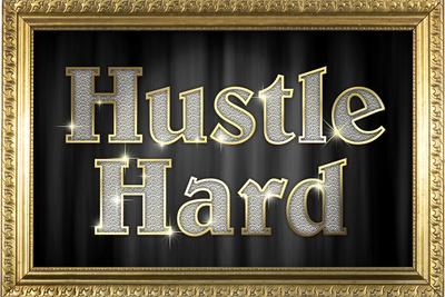 Hustle Hard Faux Framed Plastic Sign Plastic Sign