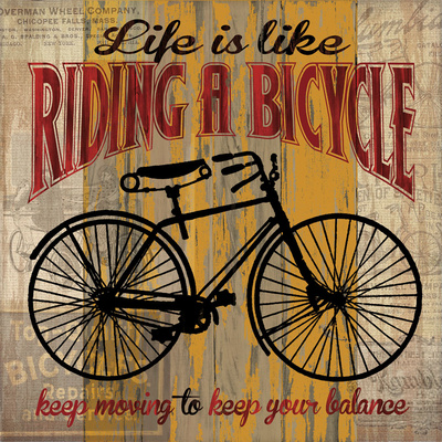 Life is Like Riding a Bicycle Posters by Maria Donovan