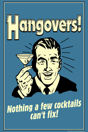 Hangovers Nothing Cocktails Can't Fix Funny Retro Plastic Sign Plastic Sign by  Retrospoofs