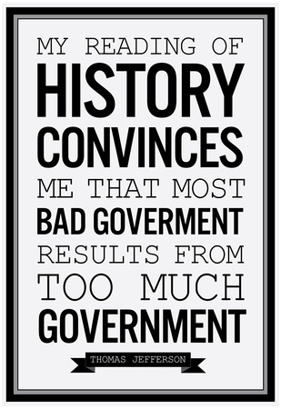 Too Much Government Thomas Jefferson b/w Posters