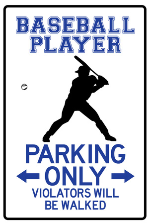 Baseball Player Parking Only Plastic Sign Plastic Sign