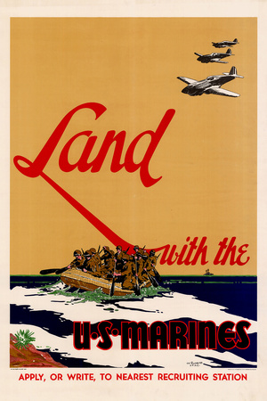 Land with the U.S. Marines WWII War Propaganda Plastic Sign Plastic Sign