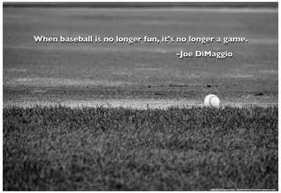 Baseball Joe DiMaggio Quote Poster