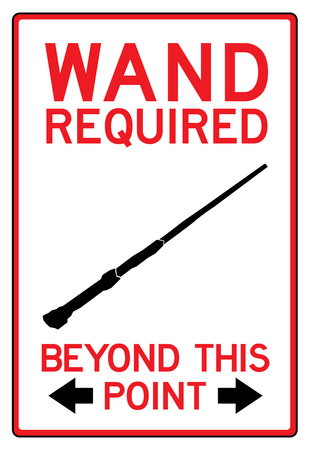 Wand Required Past This Point Sign Poster Prints