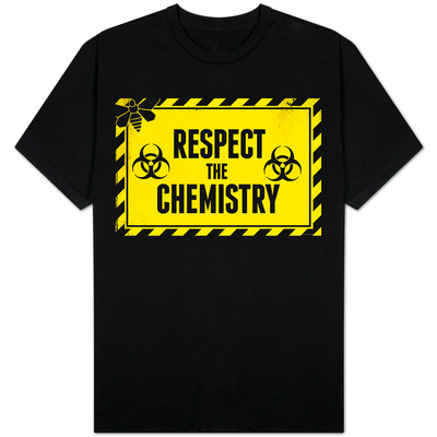 Respect the Chemistry Biohazard T-Shirts