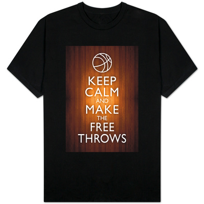 Keep Calm and Make the Free Throws T-Shirt