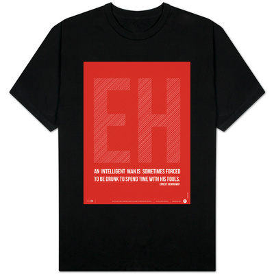 Ernest Hemingway Quote T-Shirt