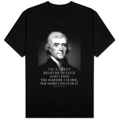 Thomas Jefferson Work Hard T-shirts