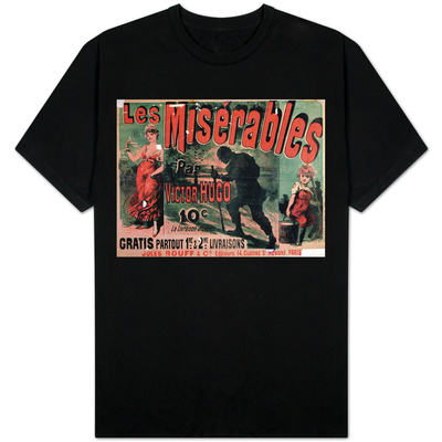 "Poster Advertising the Publication of ""Les Miserables"" by Victor Hugo 1886 T-shirts"