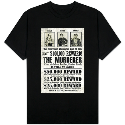 John Wilkes Booth Replica Wanted T-shirts