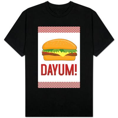 Dayum! Cheeseburger Shirt