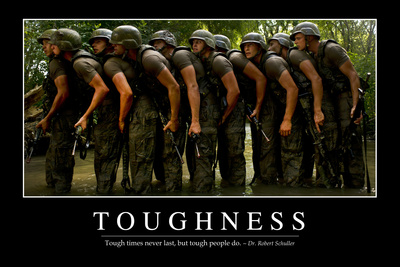 Toughness: Inspirational Quote and Motivational Poster Photographic Print