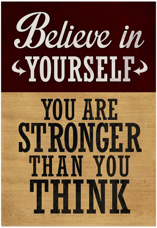 Believe in yourself motivation poster