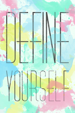 Define Yourself Posters