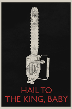 Hail To The King, Baby Retro Posters