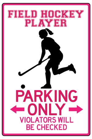 Field Hockey Player Parking Only Sign Poste Prints