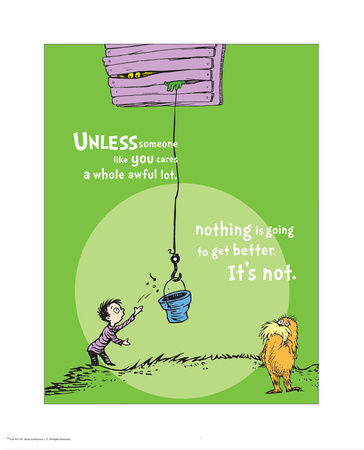 Unless Someone Cares, the Lorax, artwork by dr. seuss