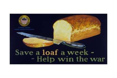 Save a Loaf a Week - Help Win the War Poster Giclee Print